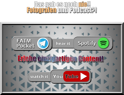 Spotify FATM Pocket Tube You watch it hear it Fotografen und Podcast?! Erlebe einzigartigen Content! Das gab es noch nie!!